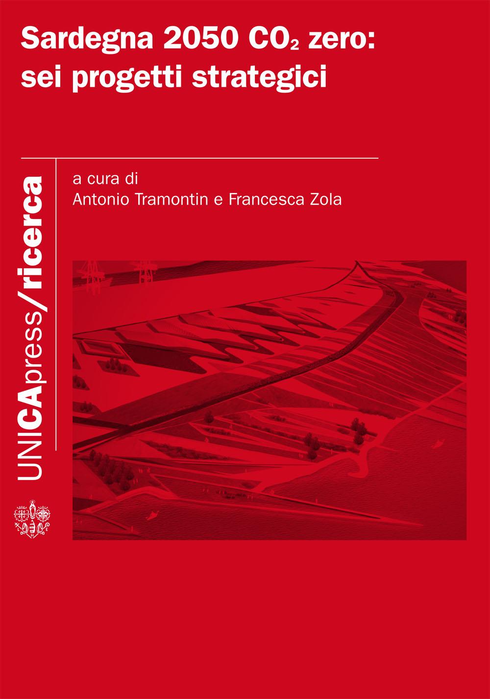 Sardegna 2050 CO2 zero: sei progetti strategici - Bononia University Press