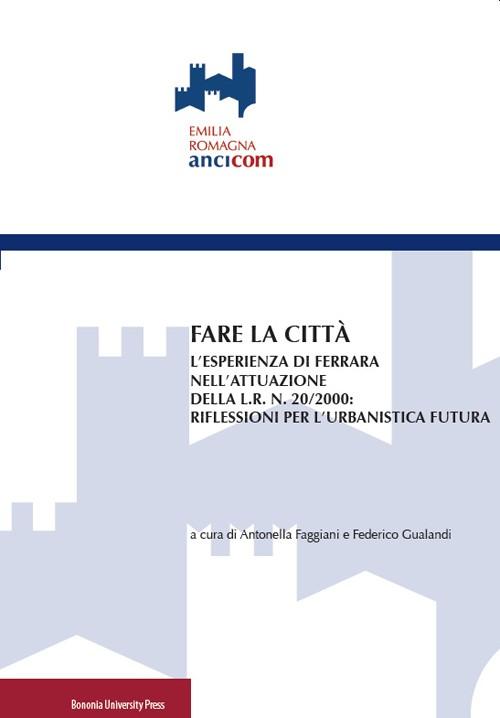 Fare la città - Bononia University Press