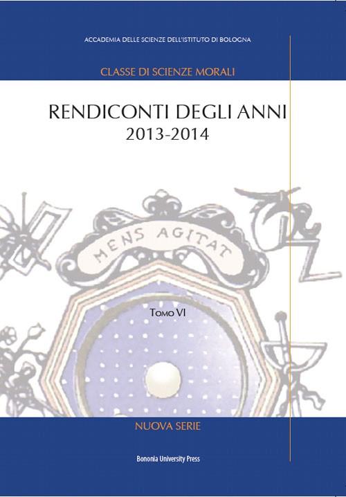 Rendiconti degli anni 2013-2014 - Bononia University Press