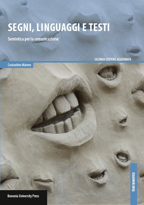 Segni, linguaggi e testi - Bononia University Press