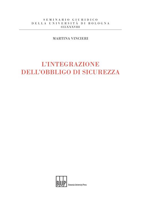 L'integrazione dell'obbligo di sicurezza - Bononia University Press