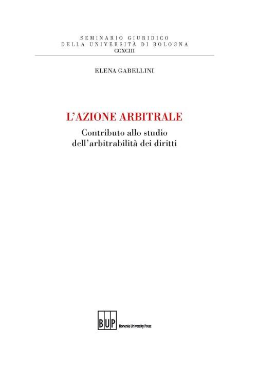 L'azione arbitrale - Bononia University Press