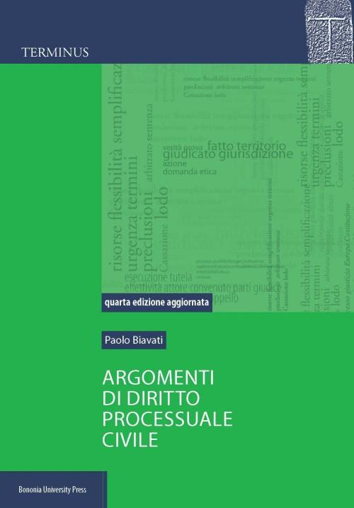Argomenti di diritto processuale civile - 2018 - Bononia University Press