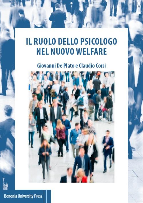 Il ruolo dello psicologo nel nuovo welfare - Bononia University Press