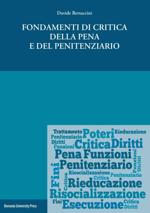 Fondamenti di critica della pena e del penitenziario - Bononia University Press