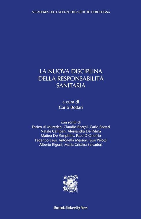 La nuova disciplina della responsabilità sanitaria - Bononia University Press