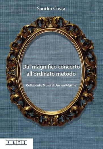 Dal magnifico concerto all'ordinato metodo - Bononia University Press