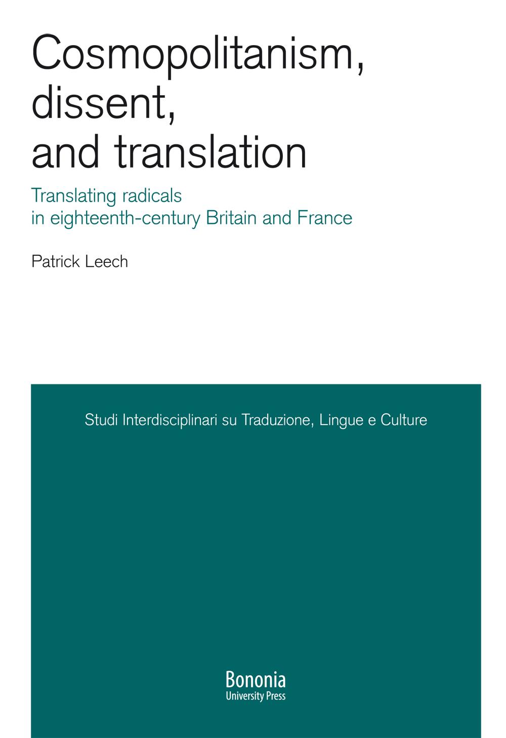 Cosmopolitanism, dissent, and translation - Bononia University Press
