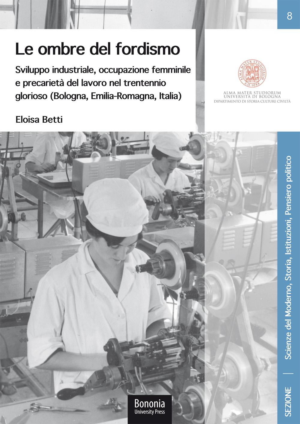 08. Le ombre del fordismo - Bononia University Press