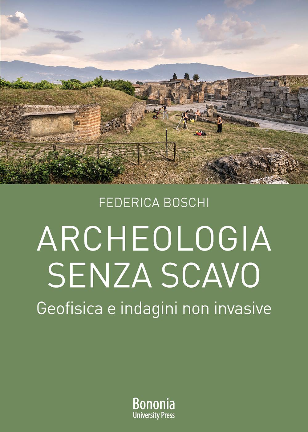 Archeologia senza scavo - Bononia University Press