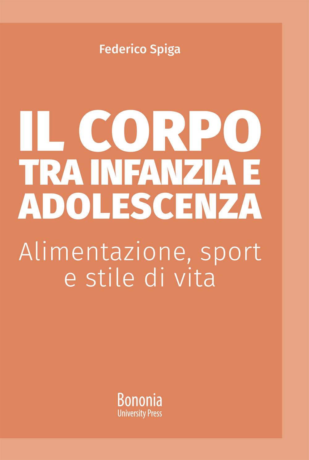 Il corpo tra infanzia e adolescenza - Bononia University Press