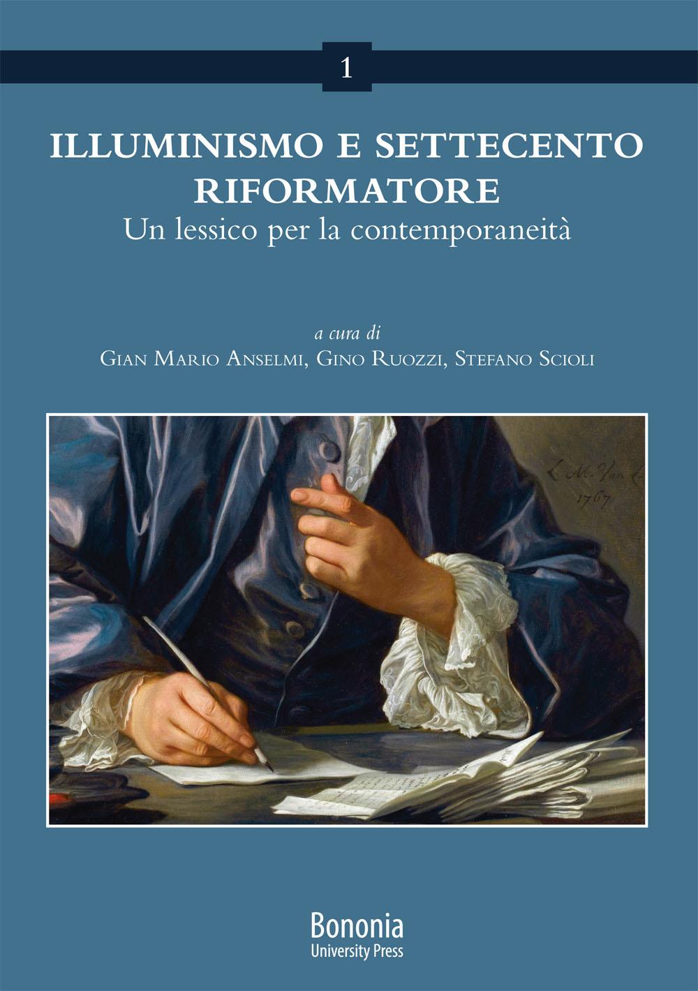 Illuminismo e Settecento riformatore - Bononia University Press