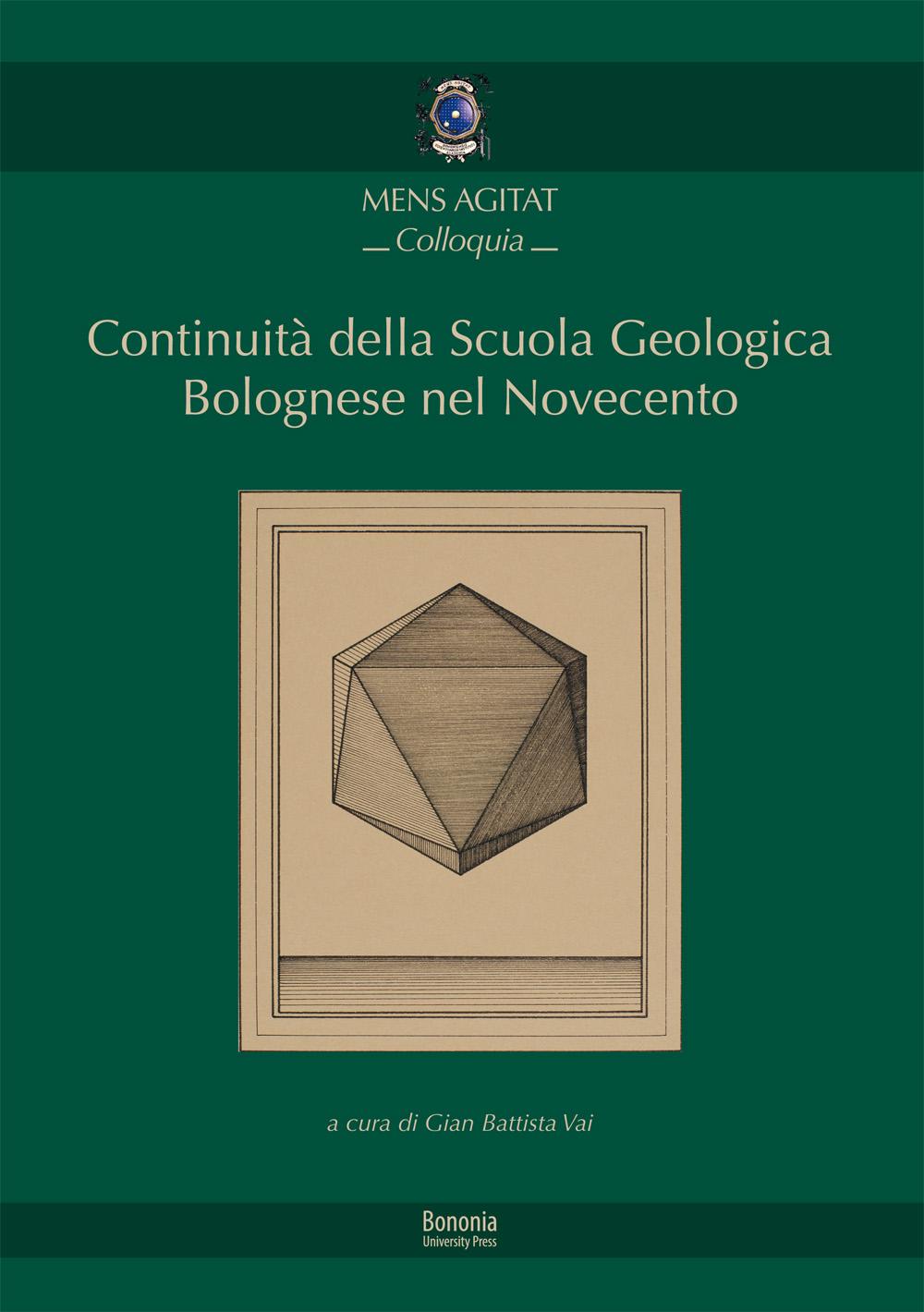 Continuità della Scuola Geologica Bolognese nel Novecento - Bononia University Press