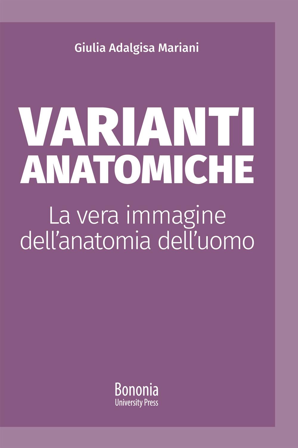 Varianti anatomiche - Bononia University Press