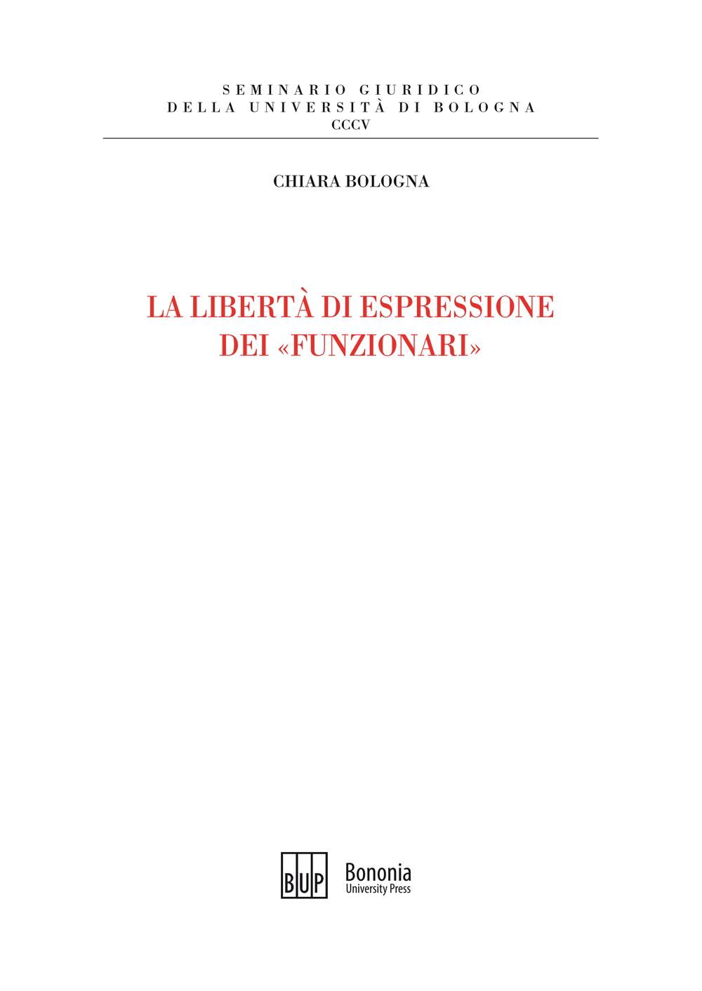 La libertà di espressione dei «funzionari» - Bononia University Press