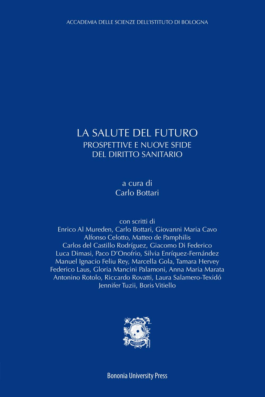 La salute del futuro - Bononia University Press