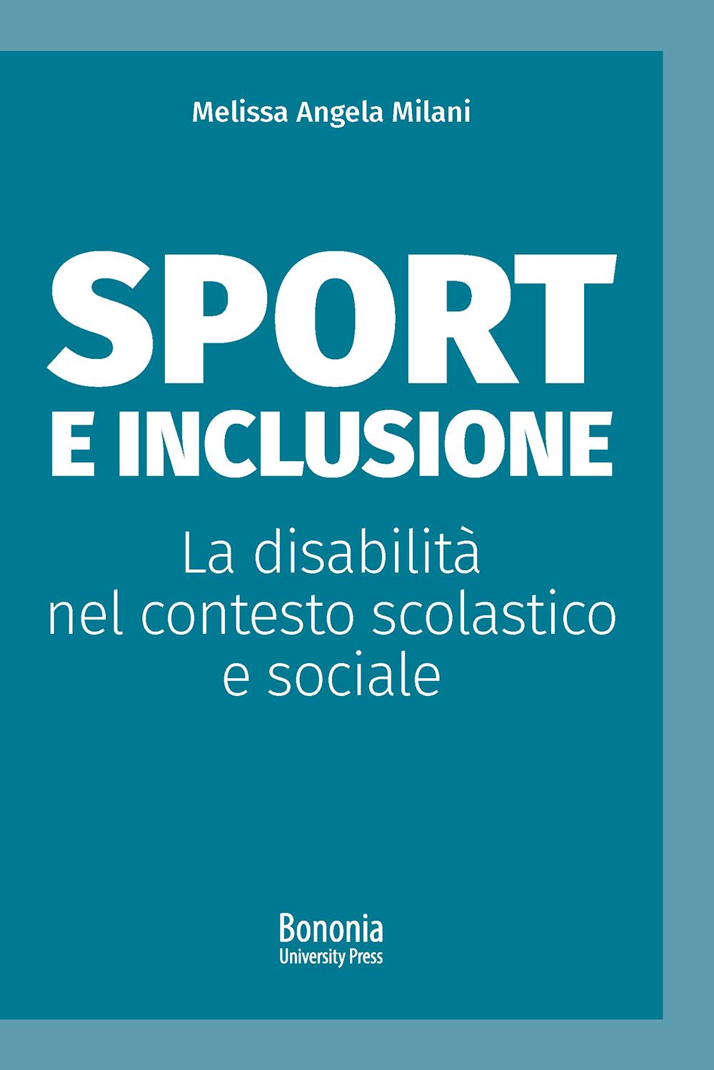 Sport e inclusione - Bononia University Press