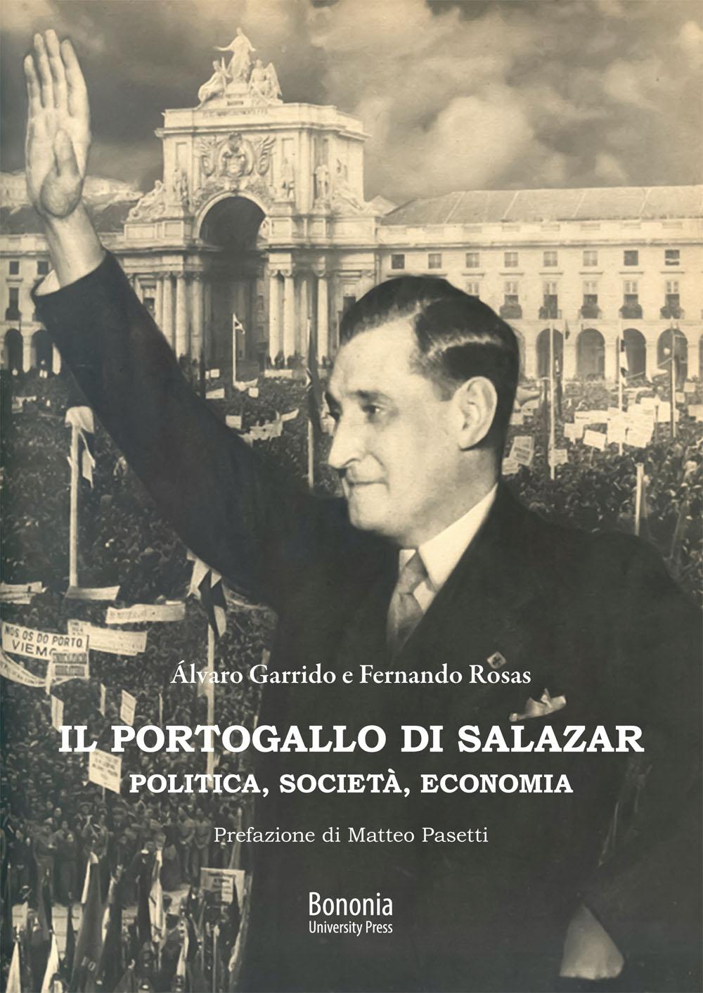 Il Portogallo di Salazar - Bononia University Press