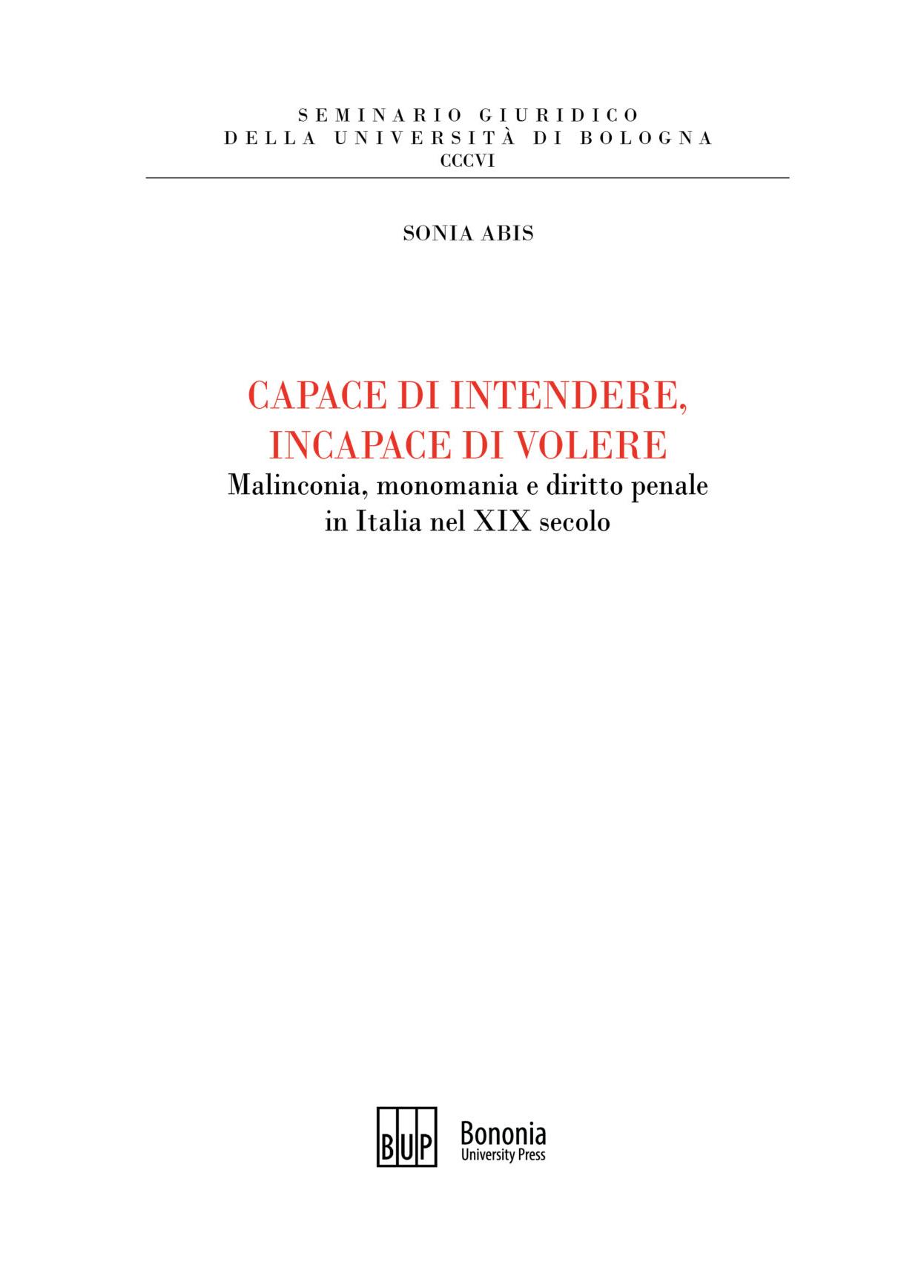 Capace di intendere, incapace di volere - Bononia University Press