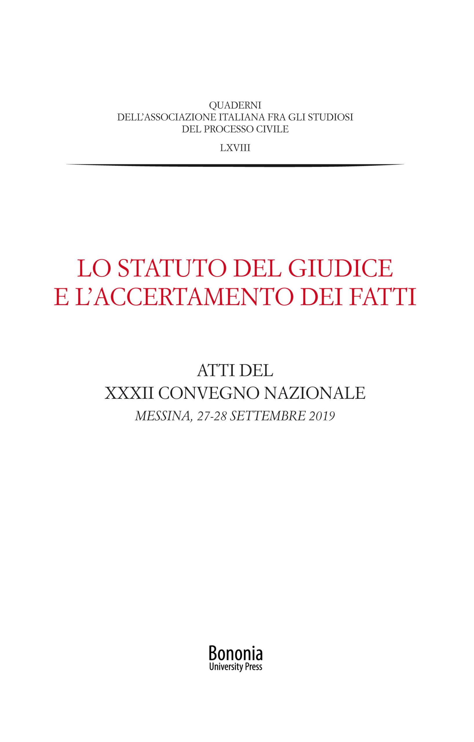 Lo statuto del giudice e l'accertamento dei fatti - Bononia University Press