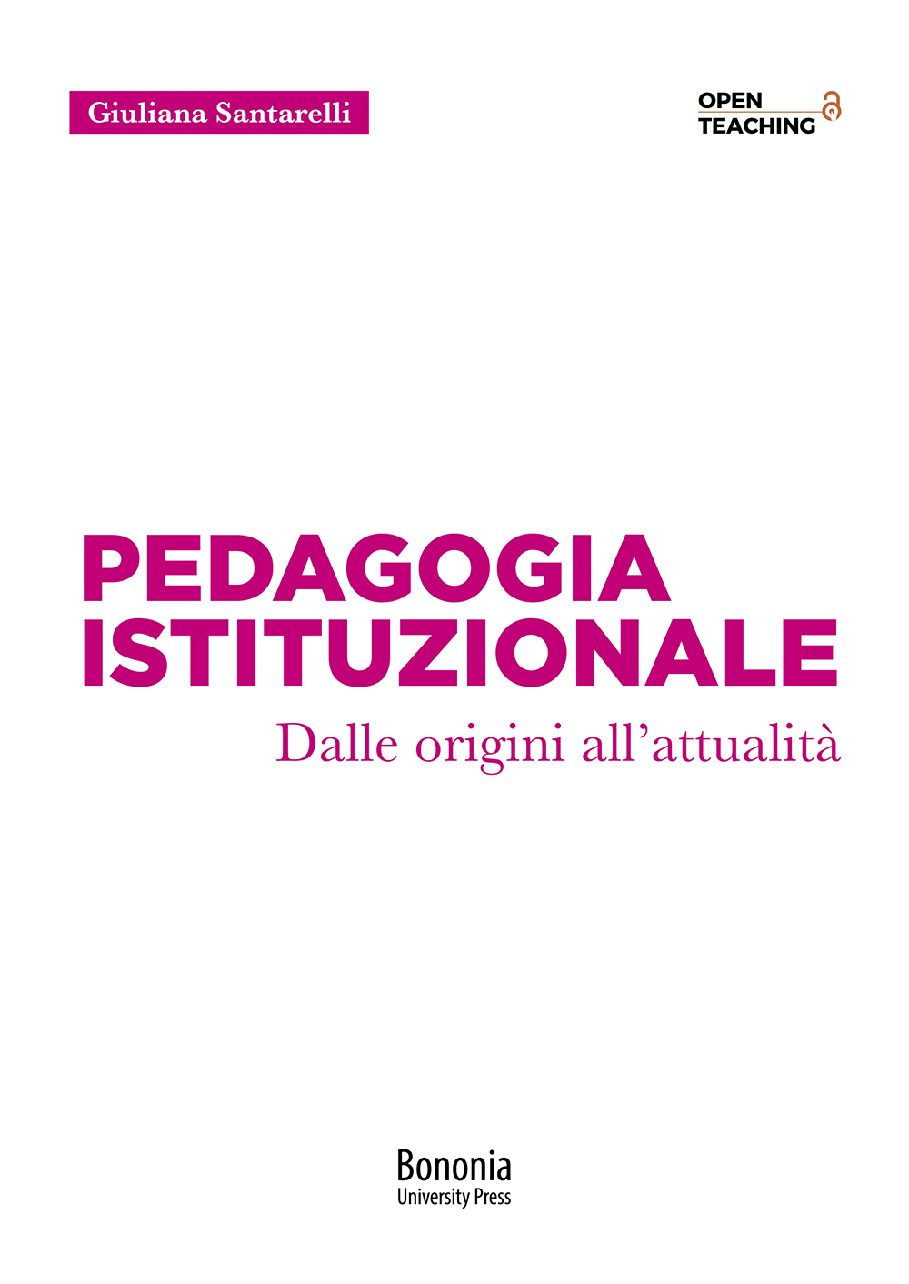 Pedagogia Istituzionale - Bononia University Press