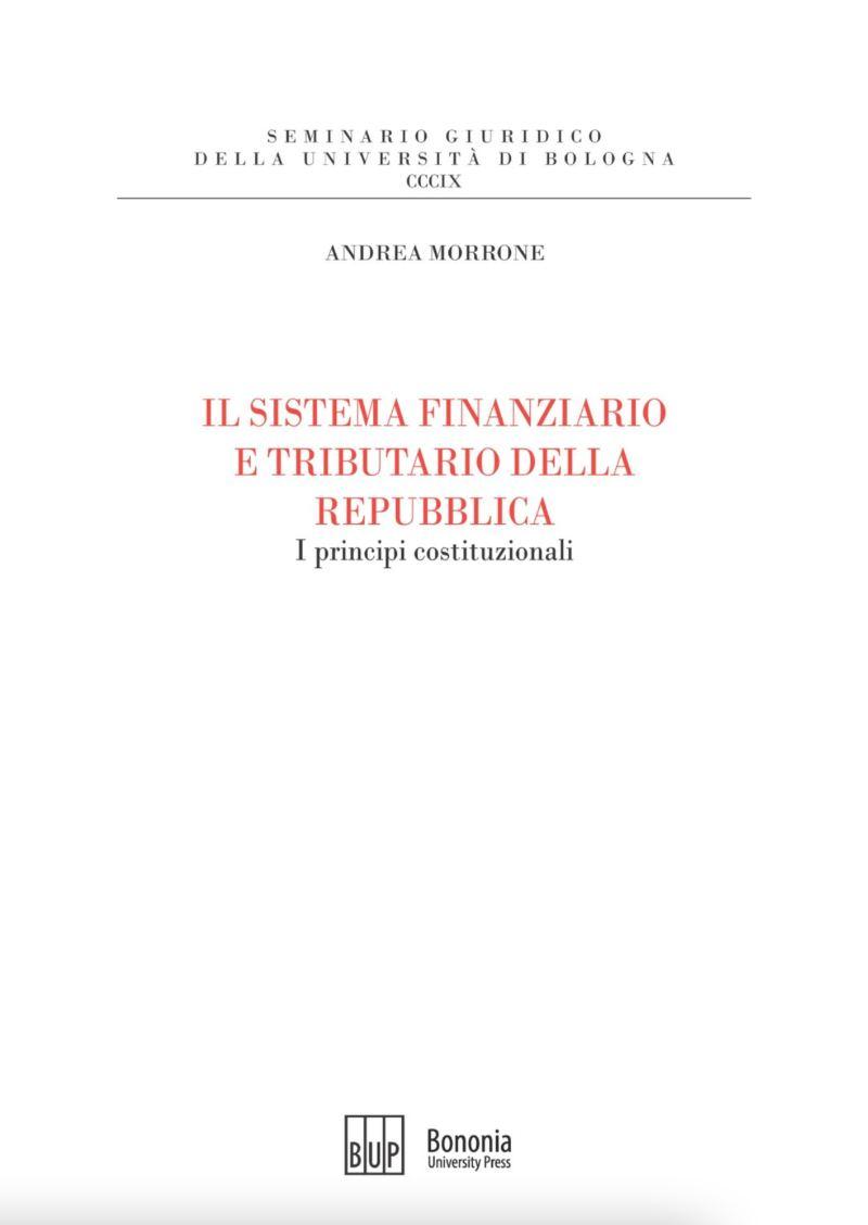IL SISTEMA FINANZIARIO E TRIBUTARIO DELLA REPUBBLICA - Bononia University Press