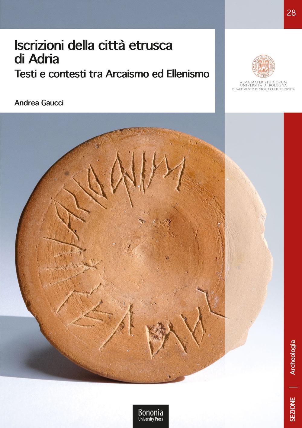 28. Iscrizioni della città etrusca di Adria - Bononia University Press