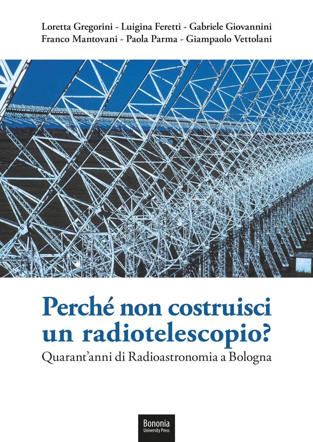 Perché non costruisci un radiotelescopio? - Bononia University Press