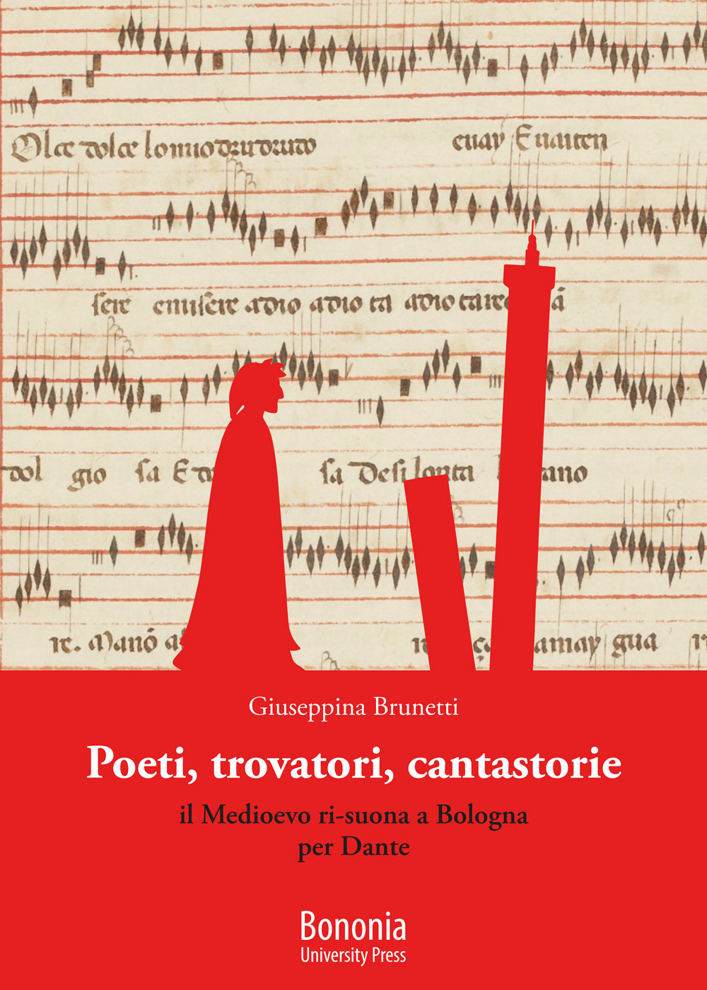 Poeti, trovatori, cantastorie - Bononia University Press
