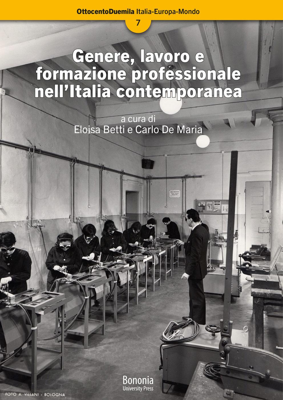 Genere, lavoro e formazione professionale nell'Italia contemporanea - Bononia University Press