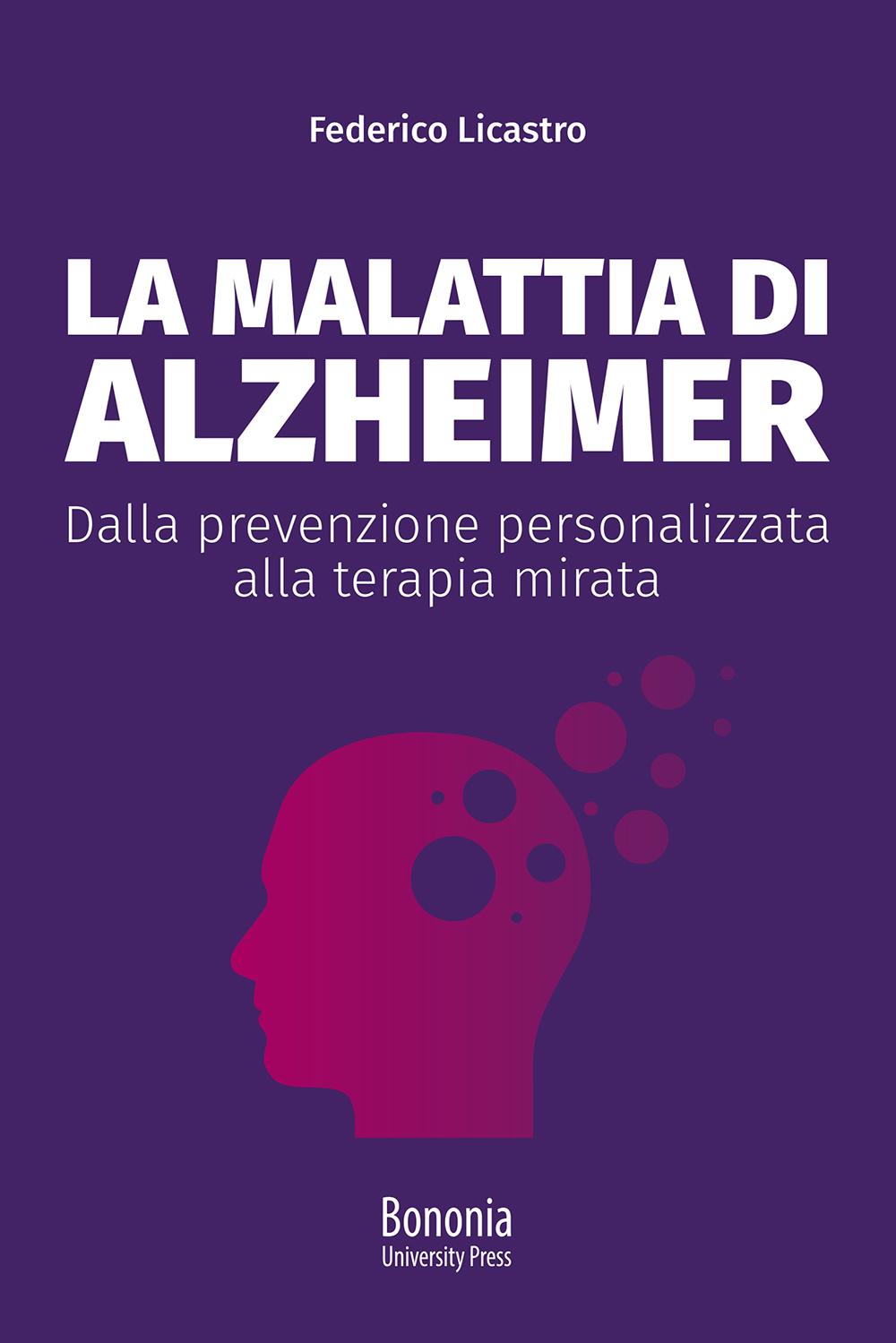 La malattia di Alzheimer - Bononia University Press