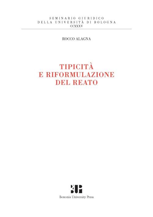 Tipicità e riformulazione del reato - Bononia University Press