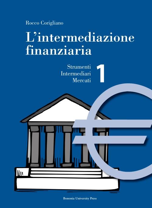 L'intermediazione finanziaria - Bononia University Press