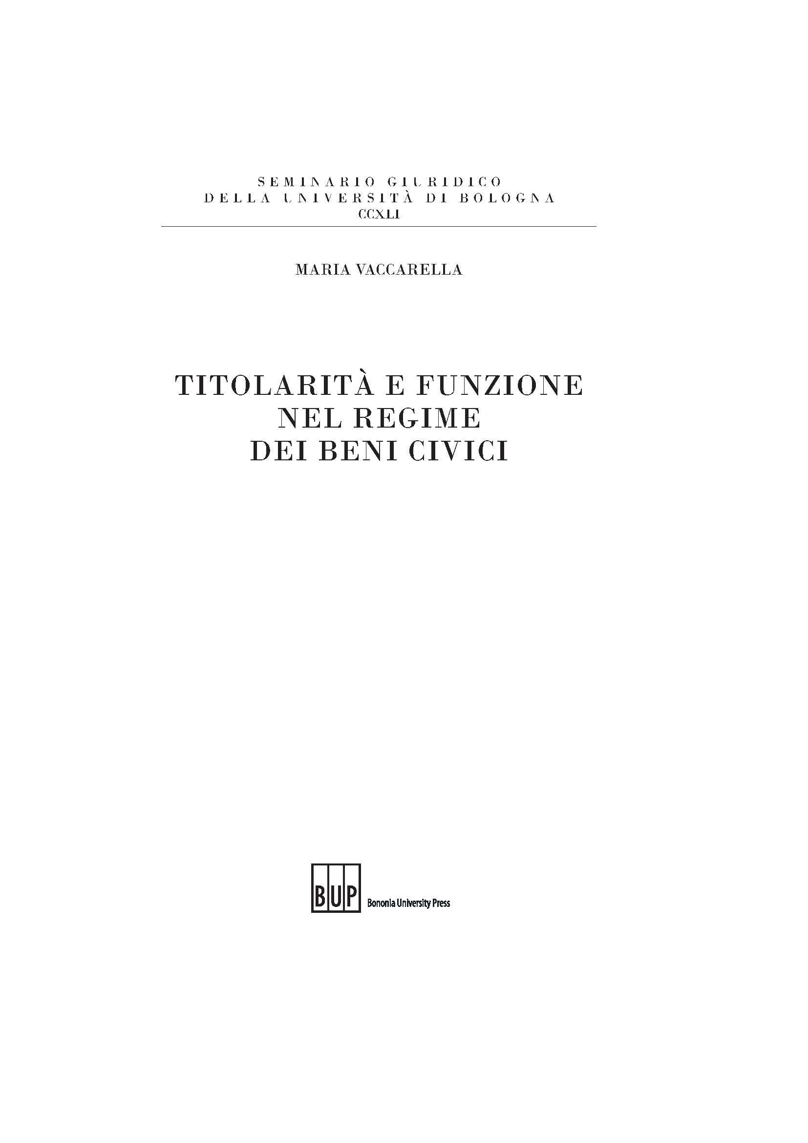 Titolarità e funzione nel regime dei beni civici - Bononia University Press