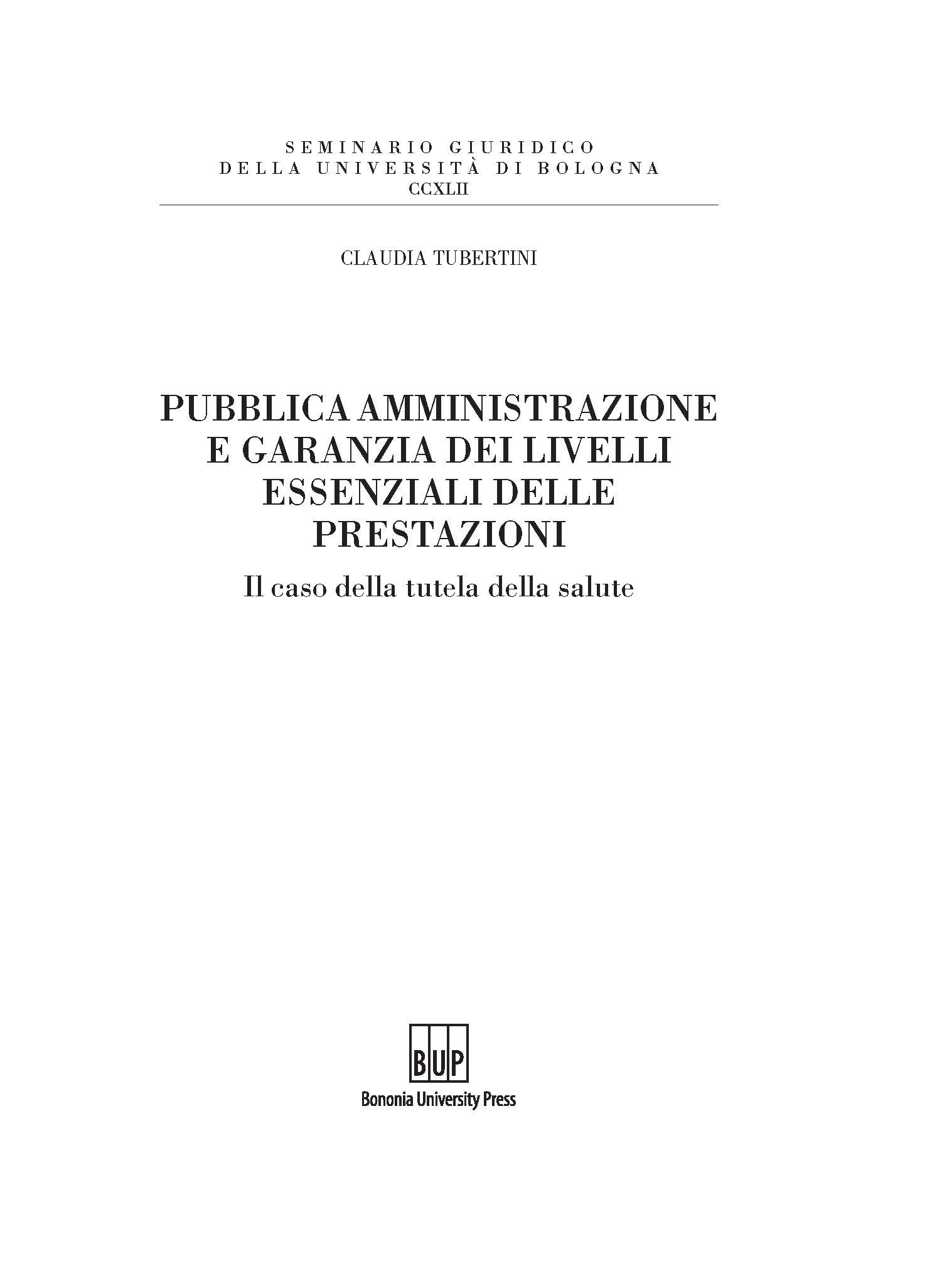 Pubblica amministrazione e garanzia dei livelli essenziali delle prestazioni - Bononia University Press