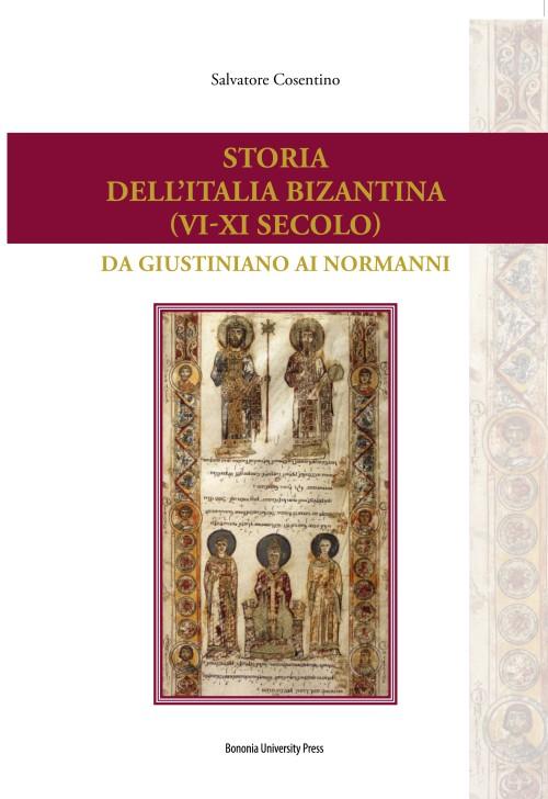 Storia dell'Italia bizantina (VI-XI secolo) - Bononia University Press