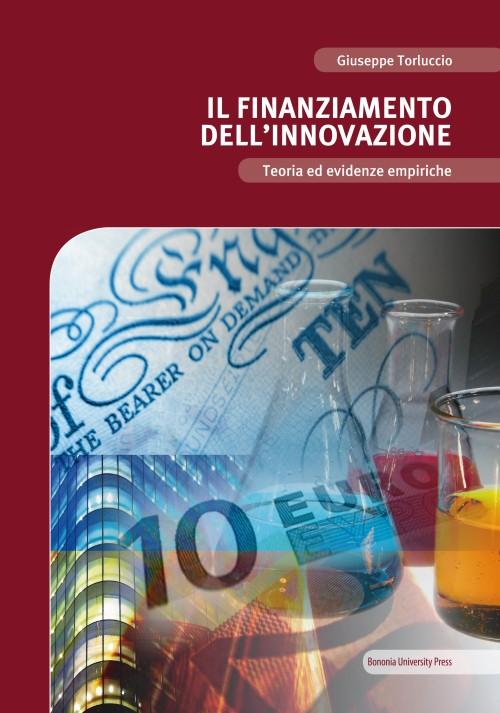 Il finanziamento dell'innovazione - Bononia University Press