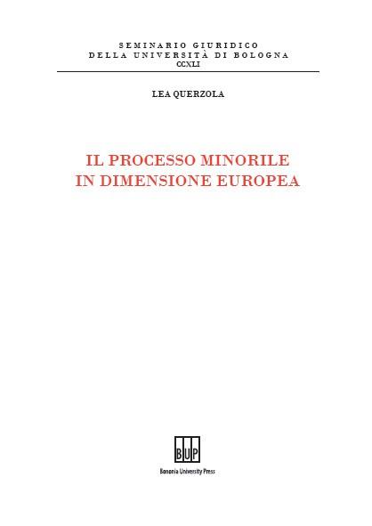 Il processo minorile in dimensione europea - Bononia University Press