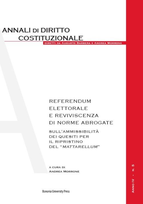 Referendum elettorale e reviviscenza di norme abrogate - Bononia University Press