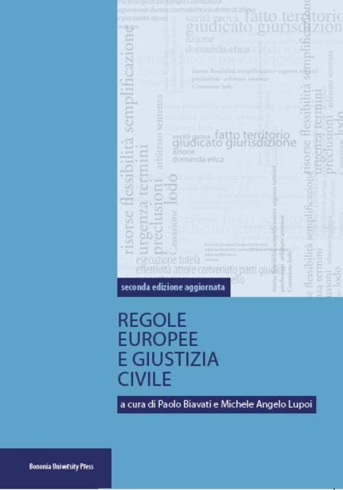 Regole europee e giustizia civile - Bononia University Press