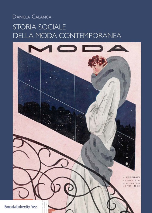 Storia sociale della moda contemporanea - Bononia University Press