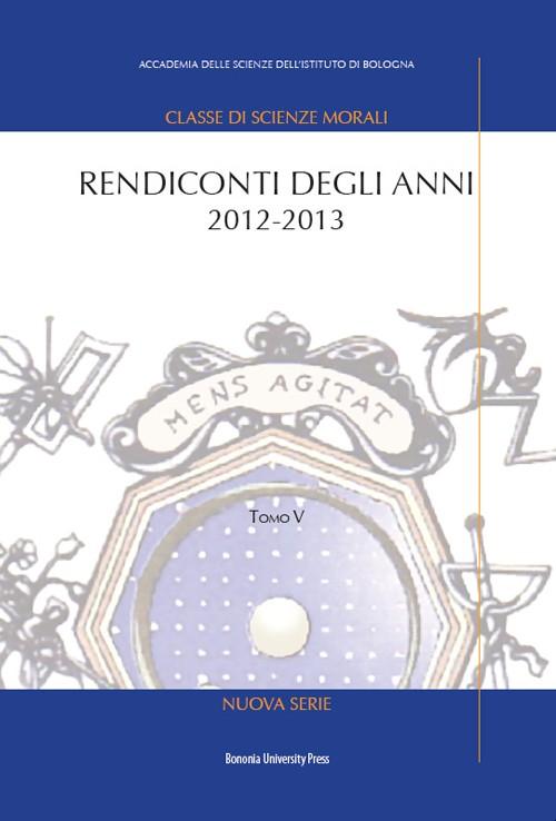 Rendiconti degli anni 2012-2013 - Bononia University Press