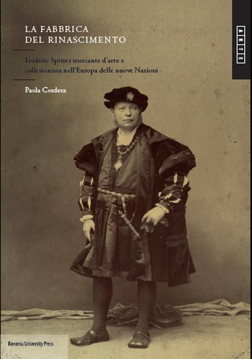 La Fabbrica del Rinascimento - Bononia University Press